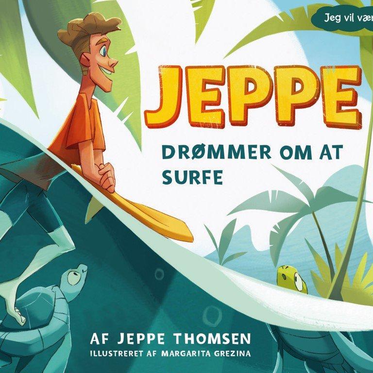 Jeppe Drømmer Om At Surfe - Bog